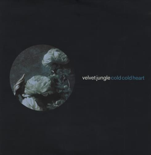 "Velvet Jungle Cold Cold Heart 12"" vinyl single (12 inch record / Maxi-single) UK JG112CO391215"