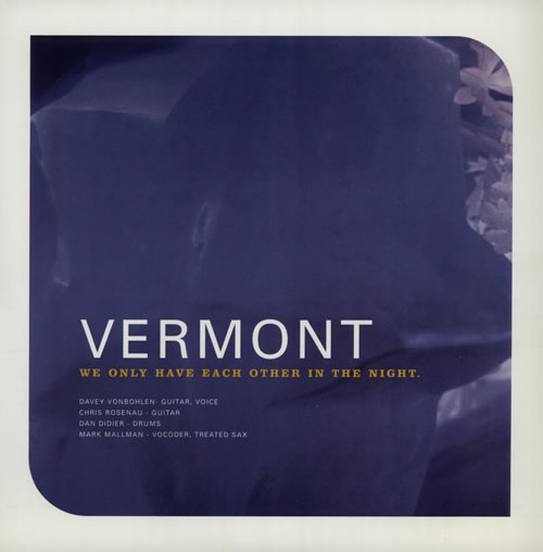 """Vermont We Only Have Each Other In The Night - Blue Vinyl 7"""" vinyl single (7 inch record) US VF207WE570748"""