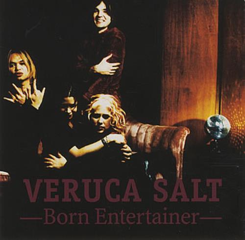 """Veruca Salt Born Entertainer CD single (CD5 / 5"""") US VESC5BO154560"""