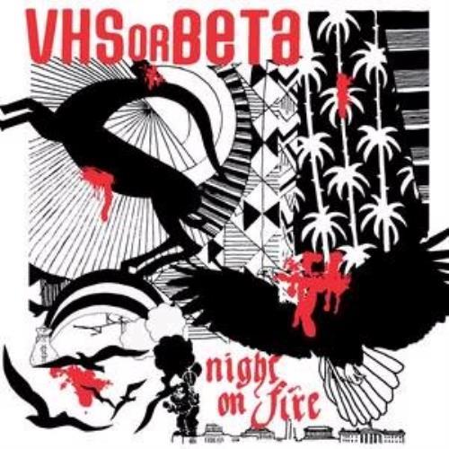 "Vhs Or Beta (Band) Night On Fire CD single (CD5 / 5"") UK VA5C5NI330382"