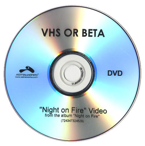 Vhs Or Beta (Band) Night On Fire promo DVD-R US VA5DRNI485051