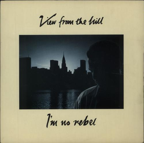 "View From The Hill I'm No Rebel 7"" vinyl single (7 inch record) UK V5W07IM677680"