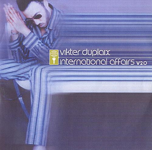 Vikter Duplaix International Affairs CD-R acetate UK VKDCRIN482909