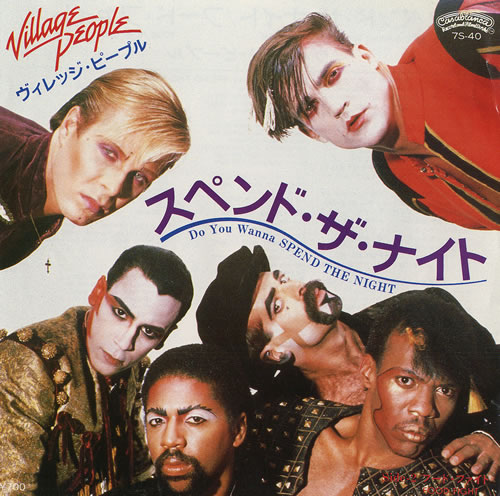 """Village People Do You Wanna Spend The Night 7"""" vinyl single (7 inch record) Japanese VIL07DO479627"""