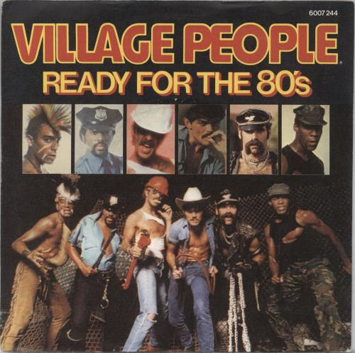 "Village People Ready For The 80s 7"" vinyl single (7 inch record) UK VIL07RE716866"