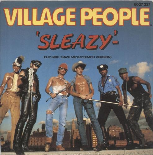 "Village People Sleazy 7"" vinyl single (7 inch record) UK VIL07SL737395"