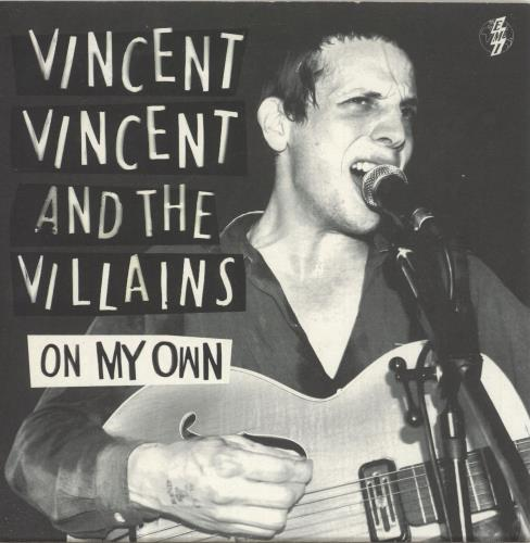 "Vincent Vincent And The Villains On My Own 7"" vinyl single (7 inch record) UK VBA07ON440180"
