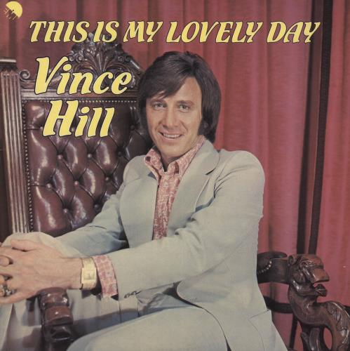Vince Hill This Is My Lovely Day vinyl LP album (LP record) UK VH2LPTH741689