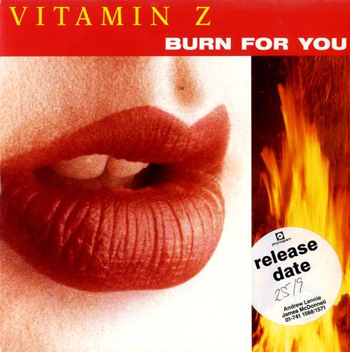 """Vitamin Z Burn For You 7"""" vinyl single (7 inch record) UK VTZ07BU581517"""