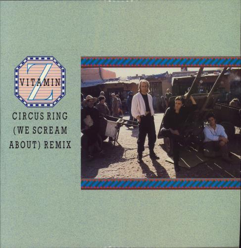 "Vitamin Z Circus Ring (We Scream About) Remix 12"" vinyl single (12 inch record / Maxi-single) UK VTZ12CI681859"