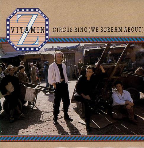 "Vitamin Z Circus Ring (We Scream About) 7"" vinyl single (7 inch record) UK VTZ07CI503081"