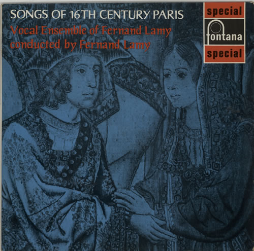 Vocal Ensemble Of Fernand Lamy Songs Of 16th Century Paris vinyl LP album (LP record) UK XPCLPSO641324
