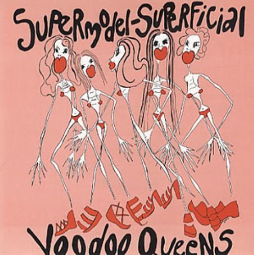 """Voodoo Queens Supermodel Superficial 7"""" vinyl single (7 inch record) UK VA407SU316834"""