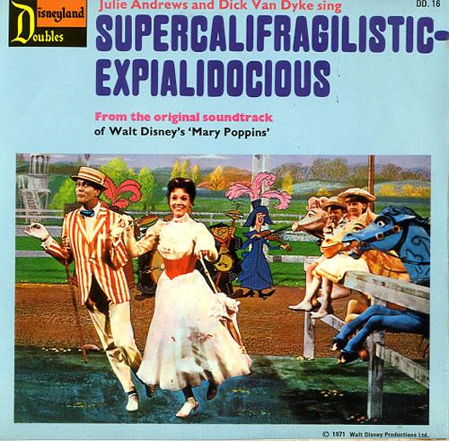 "Walt Disney Supercalifragilisticexpialidocious 7"" vinyl single (7 inch record) UK W-D07SU594246"