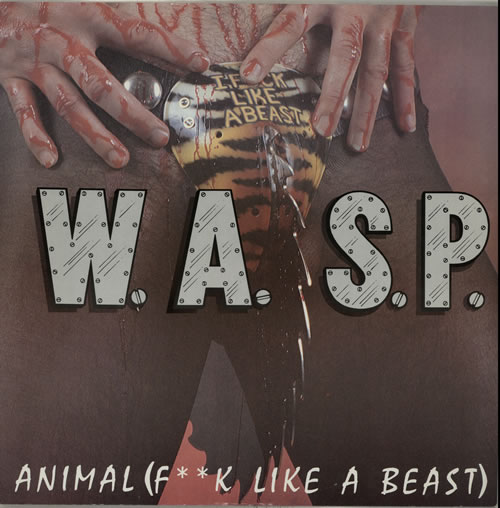 """WASP Animal [F**k Like A Beast] - Clear vinyl/tea-stained 12"""" vinyl single (12 inch record / Maxi-single) UK WAS12AN583431"""