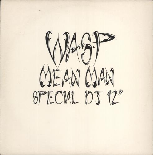 "WASP Mean Man 12"" vinyl single (12 inch record / Maxi-single) UK WAS12ME767155"