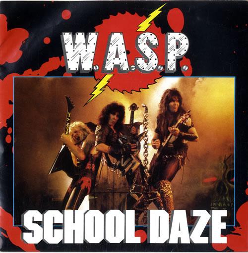 "WASP School Daze - Poster p/s 7"" vinyl single (7 inch record) UK WAS07SC585048"
