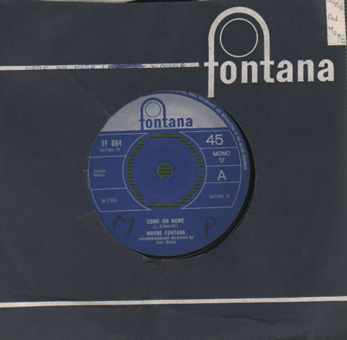 "Wayne Fontana & The Mindbenders Come On Home - WOL 7"" vinyl single (7 inch record) UK WYF07CO548166"