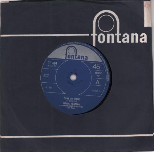 "Wayne Fontana & The Mindbenders Come On Home 7"" vinyl single (7 inch record) UK WYF07CO652511"