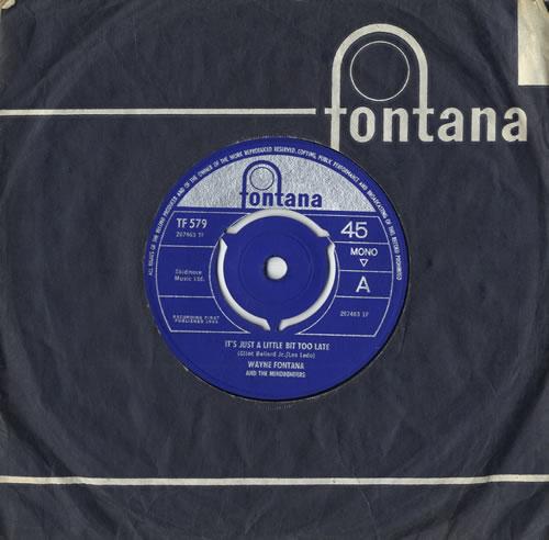 "Wayne Fontana & The Mindbenders It's Just A Little Bit Too Late 7"" vinyl single (7 inch record) UK WYF07IT557043"