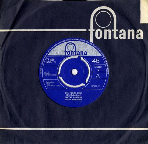 "Wayne Fontana & The Mindbenders She Needs Love 7"" vinyl single (7 inch record) UK WYF07SH563085"