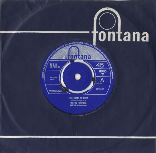 "Wayne Fontana & The Mindbenders The Game Of Love - 3pr 7"" vinyl single (7 inch record) UK WYF07TH548280"