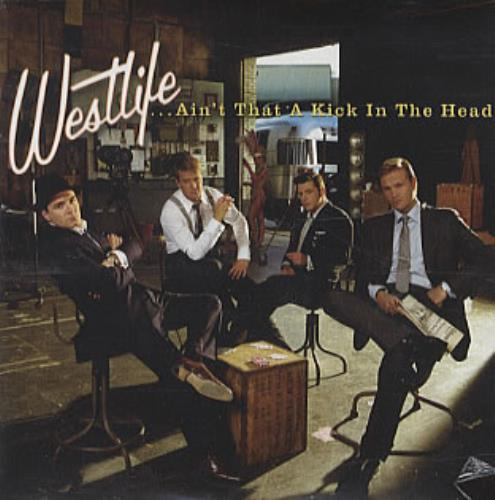 "Westlife Ain't That A Kick In The Head CD single (CD5 / 5"") Swedish WLIC5AI334605"