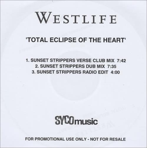 Westlife Total Eclipse Of The Heart CD-R acetate UK WLICRTO430459