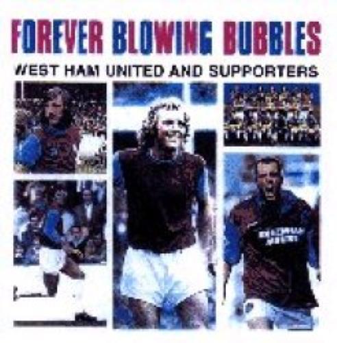 West Ham United FC Forever Blowing Bubbles CD album (CDLP) UK WHUCDFO351897
