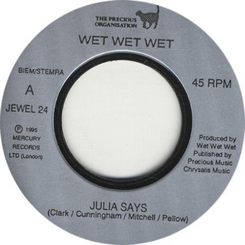 "Wet Wet Wet Julia Says - Jukebox Issue 7"" vinyl single (7 inch record) UK WET07JU324692"