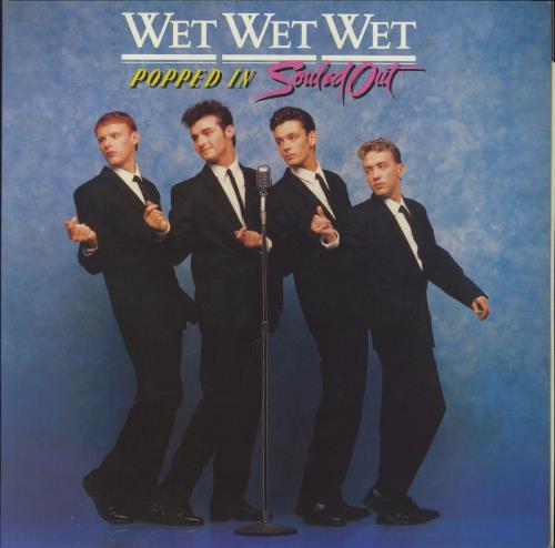 Wet Wet Wet Popped In Souled Out - Gatefold vinyl LP album (LP record) UK WETLPPO699258