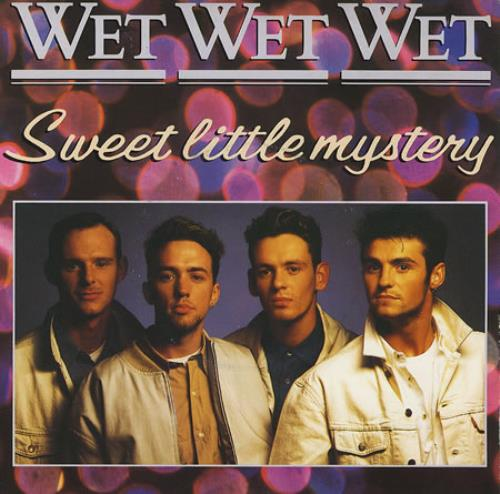 Wet Wet Wet Sweet Little Mystery German 7 Quot Vinyl Single 7