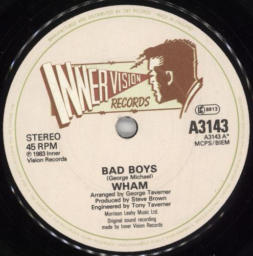 "Wham Bad Boys 7"" vinyl single (7 inch record) UK WHA07BA726430"