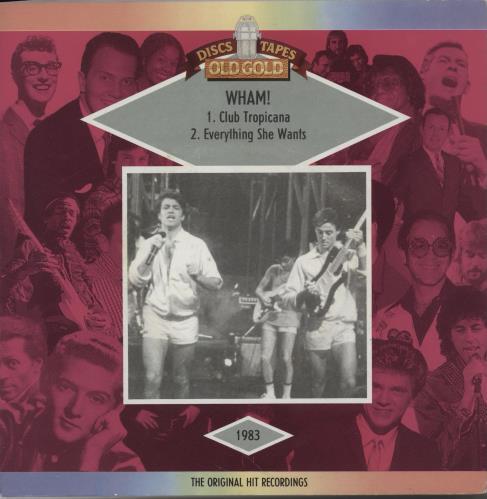 "Wham Club Tropicana/Everything She Wants 7"" vinyl single (7 inch record) UK WHA07CL278719"