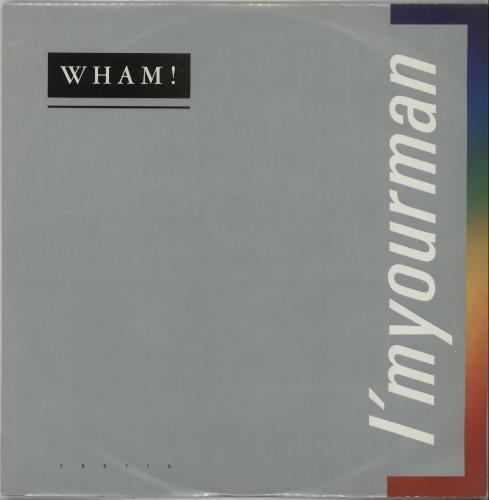 "Wham I'm Your Man 12"" vinyl single (12 inch record / Maxi-single) UK WHA12IM17806"
