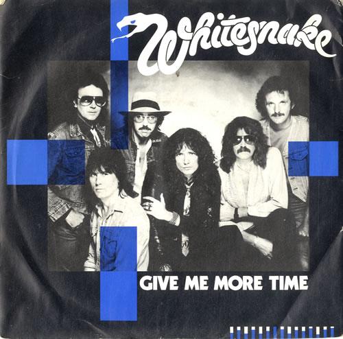 "Whitesnake Give Me More Time 7"" vinyl single (7 inch record) UK WHI07GI78052"