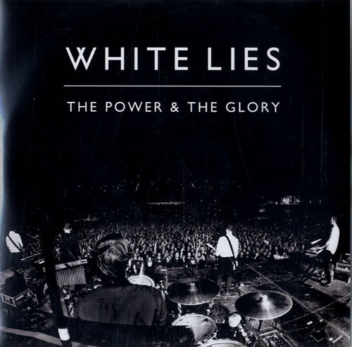 White Lies The Power & The Glory CD-R acetate UK WI4CRTH551510