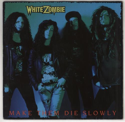 White Zombie Make Them Die Slowly vinyl LP album (LP record) German WHZLPMA734307