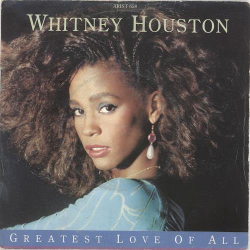"Whitney Houston Greatest Love Of All 7"" vinyl single (7 inch record) UK HOU07GR42338"