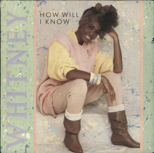 "Whitney Houston How Will I Know 7"" vinyl single (7 inch record) German HOU07HO724044"