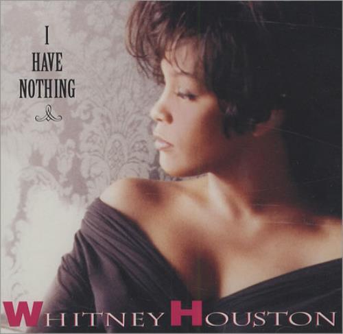 """Whitney Houston I Have Nothing CD single (CD5 / 5"""") US HOUC5IH16303"""