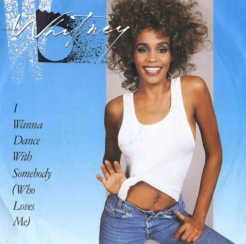 "Whitney Houston I Wanna Dance With Somebody (Who Loves Me) 7"" vinyl single (7 inch record) UK HOU07IW102514"