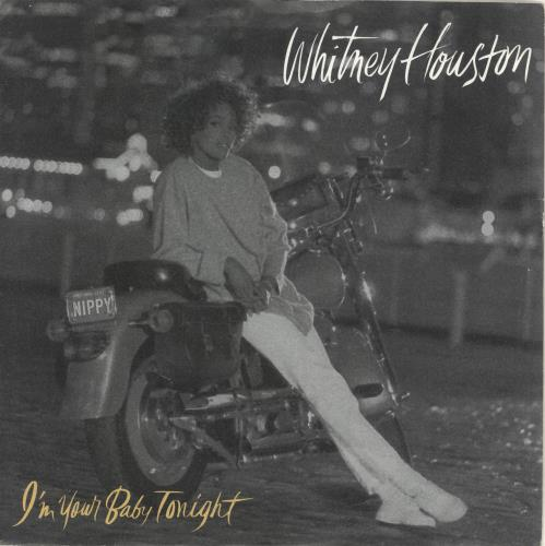 "Whitney Houston I'm Your Baby Tonight 7"" vinyl single (7 inch record) UK HOU07IM282403"