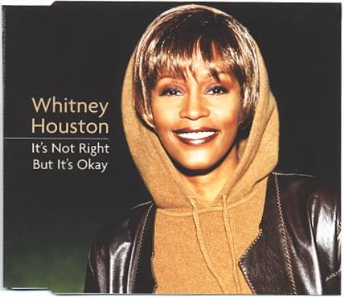 "Whitney Houston It's Not Right But It's Okay CD single (CD5 / 5"") UK HOUC5IT129482"