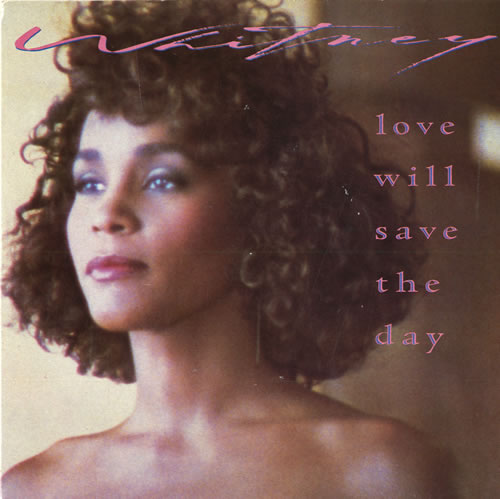 """Whitney Houston Love Will Save The Day - Glossy Card Sleeve 7"""" vinyl single (7 inch record) UK HOU07LO560556"""