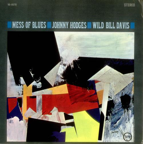 Wild Bill Davis & Johnny Hodges Mess Of Blues vinyl LP album (LP record) US WCBLPME541268