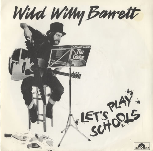 "Wild Willy Barrett Let's Play Schools 7"" vinyl single (7 inch record) UK WWB07LE448116"