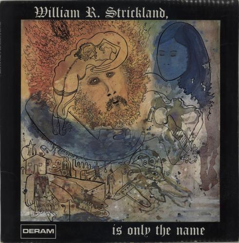 William R. Strickland William R. Strickland, Is Only The Name vinyl LP album (LP record) UK X-8LPWI674644