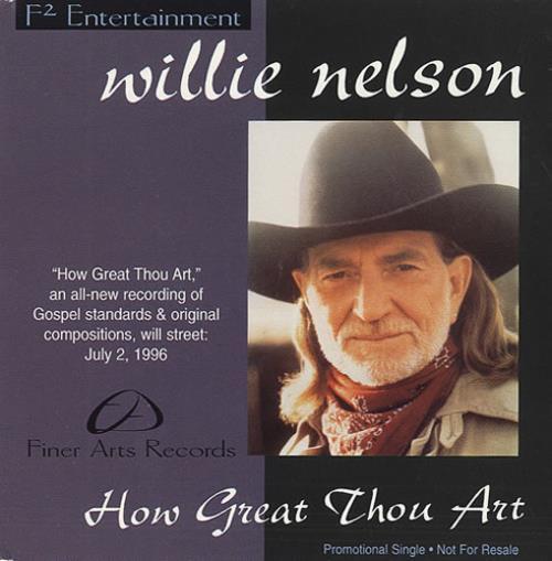 "Willie Nelson How Great Thou Art CD single (CD5 / 5"") US WNLC5HO200266"