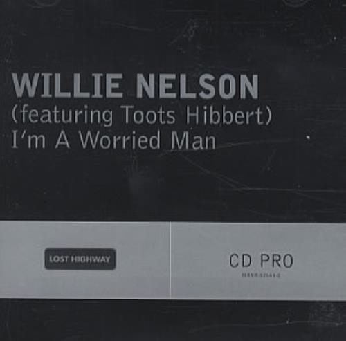 "Willie Nelson I'm A Worried Man CD single (CD5 / 5"") US WNLC5IM338810"